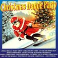 VARIOUS ARTISTS - CHRISTMAS DANCE PARTY (Compact Disc)