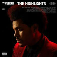 WEEKND - HIGHLIGHTS (Compact Disc)