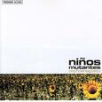 NIÑOS MUTANTES - OTOÑO EN AGOSTO (Compact Disc)