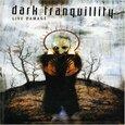 DARK TRANQUILLITY - LIVE DAMAGE (Digital Video -DVD-)