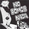 POLLA RECORDS - NO SOMOS NADA (Compact Disc)