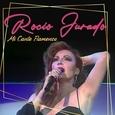 JURADO, ROCIO - MI CANTE FLAMENCO (Compact Disc)