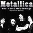 METALLICA - RADIO RECORDINGS (Compact Disc)