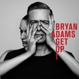 ADAMS, BRYAN - GET UP (Compact Disc)