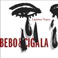 BEBO & CIGALA - LAGRIMAS NEGRAS (Compact Disc)