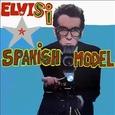 COSTELLO, ELVIS - SPANISH MODEL (Compact Disc)