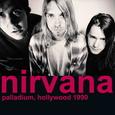 NIRVANA - PALLADIUM, HOLLYWOOD 1990 (Disco Vinilo LP)