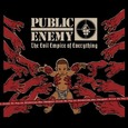 PUBLIC ENEMY - EVIL EMPIRE OF EVERYTHING (Compact Disc)