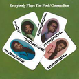 CHOSEN FEW - EVERYBODY PLAYS THE FOOL -HQ- (Disco Vinilo LP)