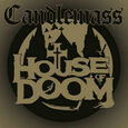 CANDLEMASS - HOUSE OF DOOM (Compact Disc)