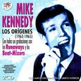KENNEDY, MIKE - LOS ORIGENES 1963 - 1965 (Compact Disc)