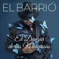 EL BARRIO - EL DANZAR DE LAS MARIPOSAS -DELUXE- (Compact Disc)