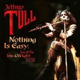 JETHRO TULL - NOTHING IS EASY -DIGI- (Compact Disc)