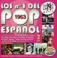 VARIOUS ARTISTS - 1963-LOS NUMEROS UNO DEL POP ESPAÑOL (Compact Disc)