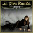 LA BIEN QUERIDA - BRUJERIA (Compact Disc)