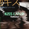 WEEKND - KISS LAND (Compact Disc)