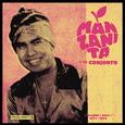 MANZANITA Y SU CONJUNTO - TRUJILLO 1971 - 1974 -LTD- (Disco Vinilo LP)