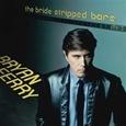 FERRY, BRYAN - BRIDE STRIPPED BARE -HQ- (Disco Vinilo LP)