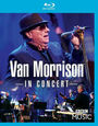 MORRISON, VAN - IN CONCERT (Blu-Ray Disc)