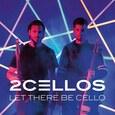 2CELLOS - LET THERE BE CELLO -HQ- (Disco Vinilo LP)