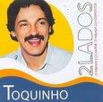 TOQUINHO - 2 LADOS (Compact Disc)