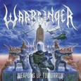 WARBRINGER - WEAPONS OF TOMORROW (Compact Disc)