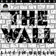 WATERS, ROGER - WALL - LIVE IN BERLIN 1990 (Disco Vinilo LP)