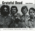 GRATEFUL DEAD - HONKY CHATEAU/LIVE IN FRANCE, 1971 (Compact Disc)