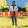 VENENO, KIKO - HAMBRE -HQ- (Disco Vinilo LP)