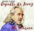 CAPULLO DE JEREZ - MI MUSICA (Compact Disc)