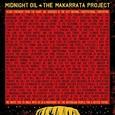 MIDNIGHT OIL - MAKARRATA PROJECT (Disco Vinilo LP)