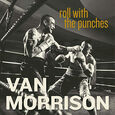 MORRISON, VAN - ROLL WITH THE PUNCHES (Compact Disc)