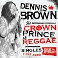 BROWN, DENNIS - CROWN PRINCE OF REGGAE (Disco Vinilo LP)