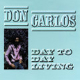 CARLOS, DON - DAY TO DAY LIVING (Disco Vinilo LP)