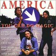 AMERICA - YOU CAN DO MAGIC (Compact Disc)