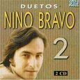 BRAVO, NINO - DUETOS II (Compact Disc)