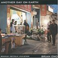 ENO, BRIAN - ANOTHER DAY ON EARTH (Compact Disc)