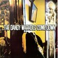 DANDY WARHOLS - COME DOWN (Compact Disc)