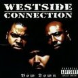 WESTSIDE CONNECTION - BOW DOWN                  (Compact Disc)