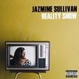 SULLIVAN, JAZMINE - REALITY SHOW (Compact Disc)