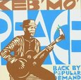 KEB' MO' - PEACE-BACK BY POPULAR.. (Compact Disc)