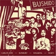 BUSHIDO - BUSHIDO -HQ- (Disco Vinilo LP)