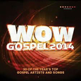 VARIOUS ARTISTS - WOW GOSPEL 2014 (Compact Disc)