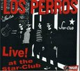 LOS PERROS - LIVE AT STAR CLUB