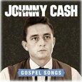 CASH, JOHNNY - GREATEST: GOSPEL SONGS (Compact Disc)