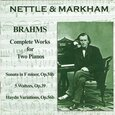 BRAHMS, JOHANNES - COMPLETE WORKS FOR 2 PIAN (Compact Disc)