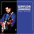 JENNINGS, WAYLON - EARLY OUTLAW -DIGI- (Compact Disc)