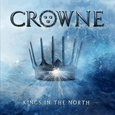 CROWNE - KINGS IN THE NORTH (Compact Disc)