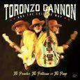 CANNON, TORONZO - PREACHER, POLITICIAN OR THE PIMP (Compact Disc)