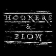 HOOKERS & BLOW - HOOKERS & BLOW (Compact Disc)